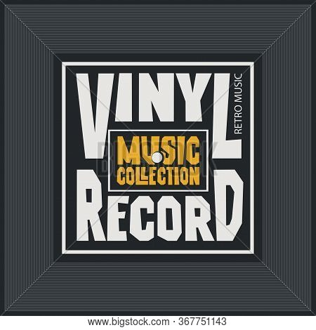 Vector Music Banner With Square Label For Vinyl Record With Words Vinyl Record, Music Collection. Su