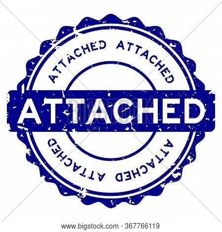 Grunge Blue Attached Word Round Rubber Seal Stamp On White Background
