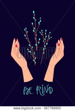 Poster With Tree Branch With Bud In The Hands. Hand Drawn Early Spring Buds. Concept Vector Illustra