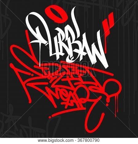 Urban Street Wear Graffiti Style Typography Art