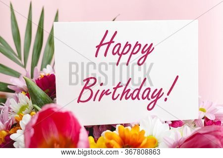 Happy Birthday Text On Card In Flower Bouquet On Pink Background. Flower Delivery, Congratulation Ca