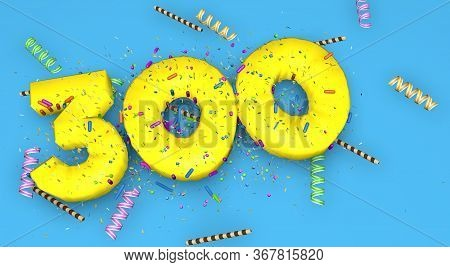 Number 300 For Birthday, Anniversary Or Promotion, In Thick Yellow Letters On A Blue Background Deco
