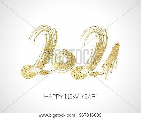 2021 Gold Brush Stroke Banner. Happy New Year Elegant Business Background. Winter Holiday Greeting C