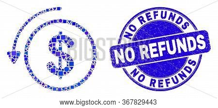 Geometric Undo Payment Mosaic Icon And No Refunds Seal. Blue Vector Round Scratched Seal With No Ref