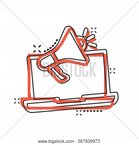 Laptop With Megaphone Speaker Icon In Comic Style. Notebook Bullhorn Cartoon Vector Illustration On