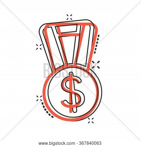 Medal With Dollar Icon In Comic Style. Money Award Trophy Cartoon Vector Illustration On White Isola