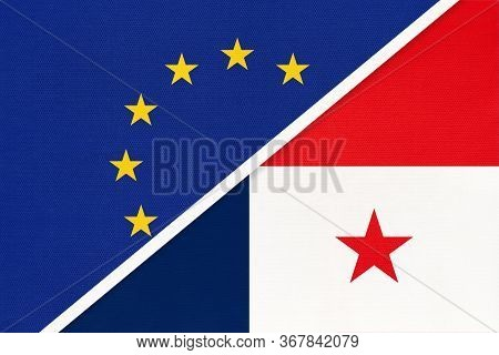 European Union Or Eu And Panama National Flag From Textile. Symbol Of The Council Of Europe Associat