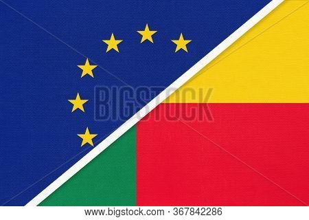 European Union Or Eu And Benin National Flag From Textile. Symbol Of The Council Of Europe Associati