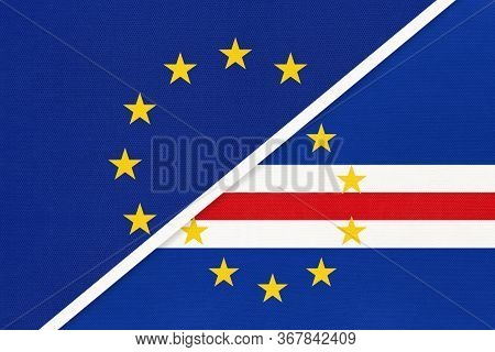 European Union Or Eu And Cape Verde Or Cabo Verde National Flag From Textile. Symbol Of The Council