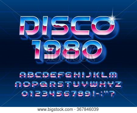 Disco 1980 Alphabet Font. Glowing 3d Letters And Numbers In 80s Style. Stock Vector Typescript For Y