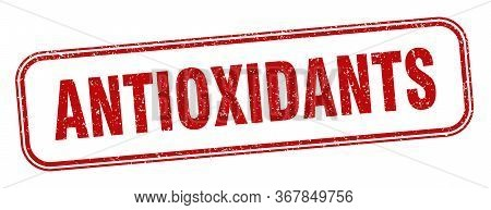 Antioxidants Stamp. Antioxidants Square Grunge Sign. Label