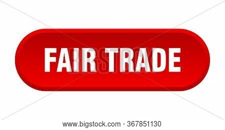 Fair Trade Button. Fair Trade Rounded Red Sign. Fair Trade