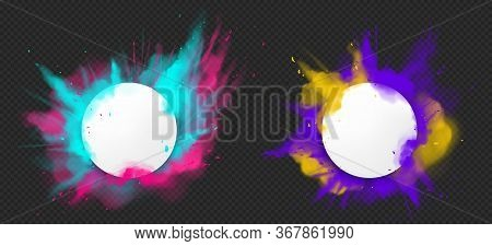 Color Powder Explosions. Splash Of Paint Dust With White Round Banner. Vector Realistic Clouds Of Co
