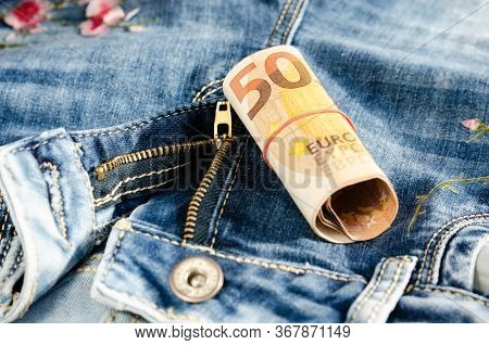 50  Euro On The   Zipper Of Jeans  . Concept Of Prostitution  Or  Trafficking And  Exploitation Of