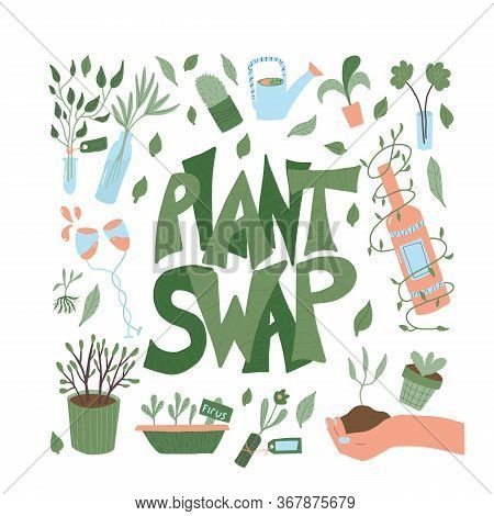 Plant Swap Poster. Share Indoor Plants Event. Template For Invitation For Party. Vector Flat Illustr