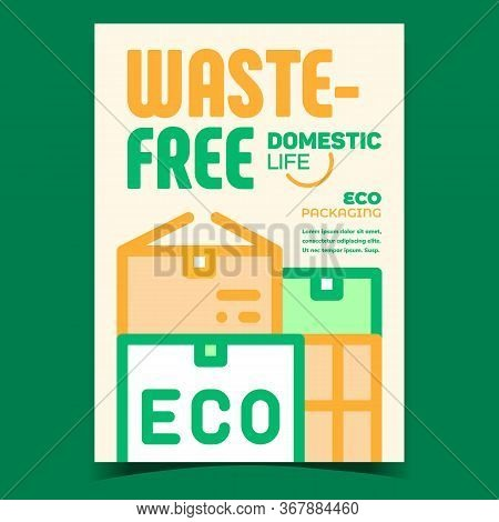Waste-free Package Promotional Flyer Poster Vector. Waste-free Cardboard Box Package, Eco Packaging