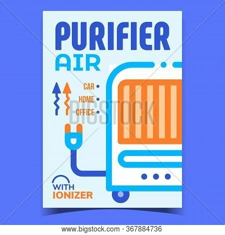 Air Purifier Creative Promotional Banner Vector. Home, Office Or Car Purifier With Ionizer Electrici