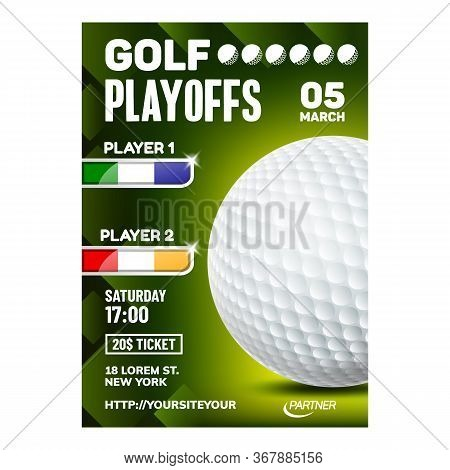 Golf Sport Annual Event Advertise Poster Vector. Sportive Spherical Accessory, Tee And Clubs For Pla