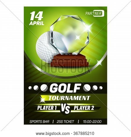 Golf Trophy For Best Score Golfer Poster Vector. Round Golf Playing Ball And Award For Win Player. W