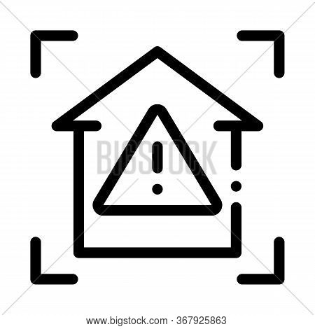 Unsafe Home Detection Icon Vector. Unsafe Home Detection Sign. Isolated Contour Symbol Illustration