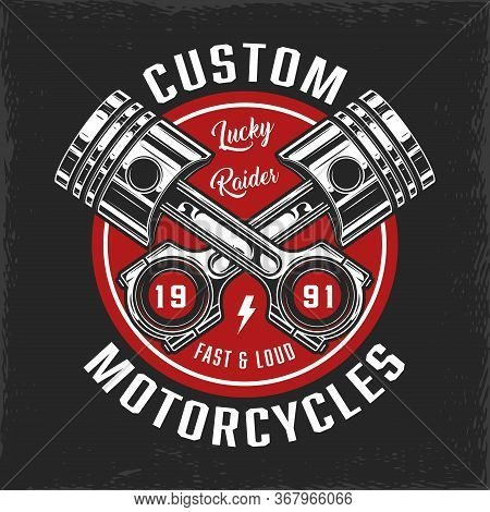 Vintage Custom Motorcycle Round Badge With Crossed Engine Pistons Isolated Vector Illustration