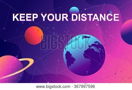 Illustration Of Outer Space With Planets Of The Solar System And The Recommendation To Stay In Place