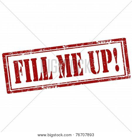 Fill Me Up!-stamp