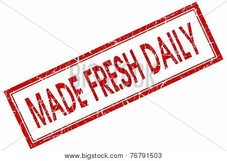 Made Fresh Daily Red Square Stamp Isolated On White Background
