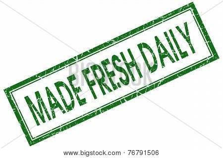 Made Fresh Daily Green Square Stamp Isolated On White Background