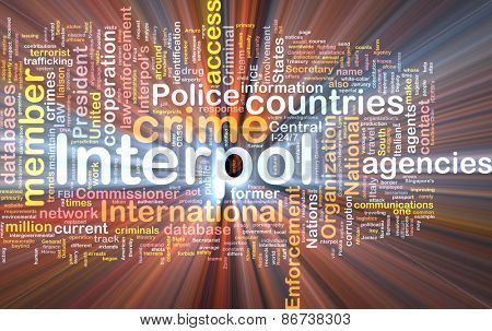 Background concept wordcloud of Interpol  organization glowing light
