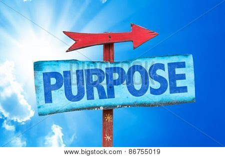Purpose sign with sky background