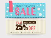 End of Season Sale, website header or banner set with flat 25% off for limited time only. poster