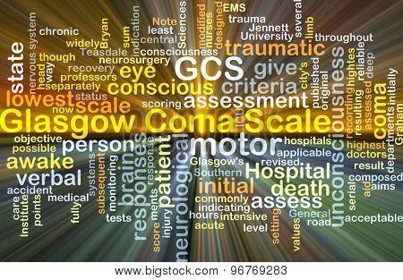 Background concept wordcloud illustration of Glasgow coma scale GCS glowing light