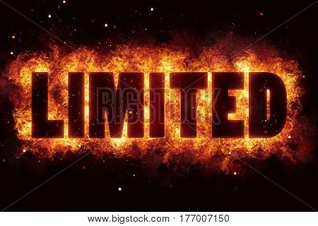 Limited Time Offer text fire flame flames burn explode explosion
