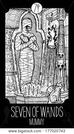 Seven of wands. Mummy. Minor Arcana Tarot card. Fantasy line art illustration. Engraved vector drawing. See all collection in my portfolio set