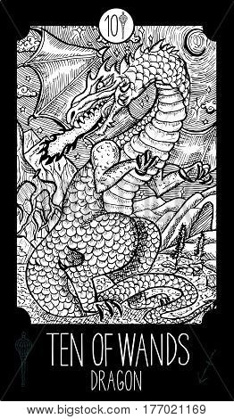 Ten of wands. Dragon. Minor Arcana Tarot card. Fantasy line art illustration. Engraved vector drawing. See all collection in my portfolio se