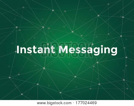 instant messaging technology offers you a real-time text transmission over the Internet vector
