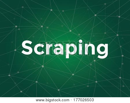 illustration white text on green background for website scraping is data scraping used for extracting data from websites vector