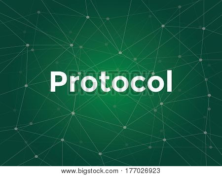 illustration white text on green background for protocol on networking is a standard used to define a method of exchanging data over a computer network vector