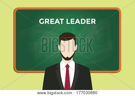 great leader illustration with a man wearing a black suit in front of green chalk board and white text vector