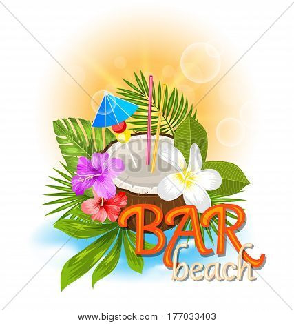 Illustration Beach Bar Background with Coconut Cocktail and Exotic Flowers and Leaves - Vector