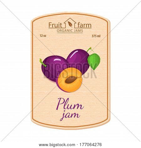 Vector plum jam lable. Composition of purple plums fruits. Design of a sticker for a jar with plum jam, fruit marmalade, juice, smoothies. Sticker in retro style with texture for your design