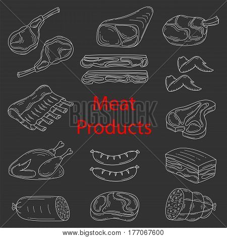 Meat products vector sketch illustration, beef steak, lamb chop, pork, roast chicken, bacon, chicken wings, ribs and sausages, isolated on chalkboard background, doodle style.
