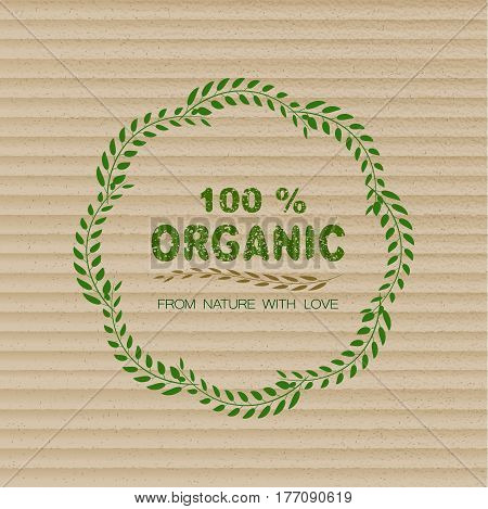 100% organic sign with green leaves. Organic harvest stamp. Fresh farm logo. Organic store. Cardboard vector background.