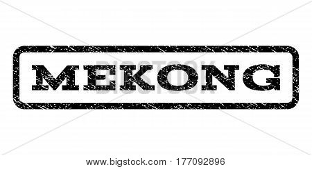 Mekong watermark stamp. Text tag inside rounded rectangle frame with grunge design style. Rubber seal stamp with dust texture. Vector black ink imprint on a white background.