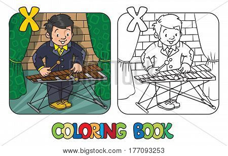 Coloring book of funny musician or xylophone player. Profession ABC series. Children vector illustration. Alphabet X