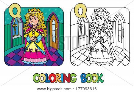 Coloring book or coloring picture of beautiful queen or princess in medieval dress, the crown and the mantle, with blonde curly hair. Profession ABC series. Childrens vector illustration. Alphabet Q