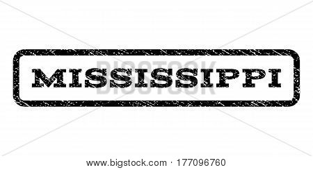 Mississippi watermark stamp. Text tag inside rounded rectangle with grunge design style. Rubber seal stamp with dirty texture. Vector black ink imprint on a white background.