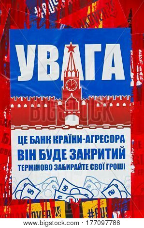 Dnepropetrovsk Ukraine - March 17 2017: Protest against the bank of the country of the aggressor of Russia. The inscription on the poster says: