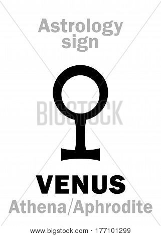 Astrology Alphabet: VENUS (Athena-Aphrodite), the planetary star (planet-homodrome). Hieroglyphics character sign (ancient greek symbol).
